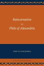 Reincarnation in Philo of Alexandria
