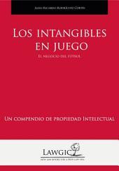 Intangibles en Juego: El negocio del futbol