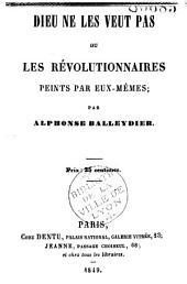 Dieu ne le veut pas, ou les révolutionnaires peints par eux-mêmes