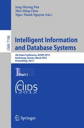 Intelligent Information and Database Systems: 4th Asian Conference, ACIIDS 2012, Kaohsiung, Taiwan, March 19-21, 2012, Proceedings, Part 1