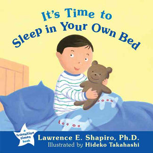 It s Time to Sleep in Your Own Bed Book