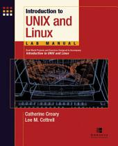 Introduction to Unix and Linux Lab Manual, Student Edition