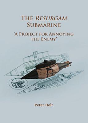 The Resurgam Submarine