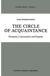 The Circle of Acquaintance: Perception, Consciousness, and Empathy