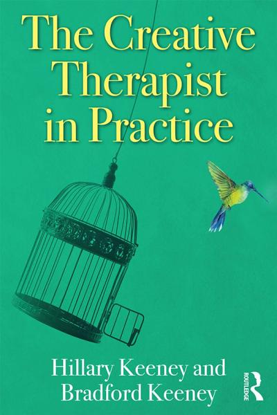 Download The Creative Therapist in Practice Book