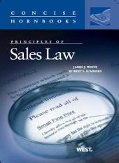 Principles of Sales Law (Concise Hornbook Series)