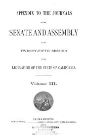 The Journal of the Senate During the ... Session of the Legislature of the State of California: Volume 3