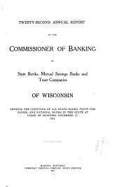 Report of the Condition of State Banks, Mutual Savings Banks, Trust Companies and National Banks of Wisconsin