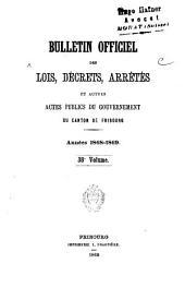 BULLETIN OFFICIEL DES LOIS, DÉCRETS, ARRÊTÉS ET AUTRES ACTES PUBLICS DU GRAND CONSEIL ET DU CONSEIL D'ETAT DU CANTON DE FRIBOURG.: Volume38