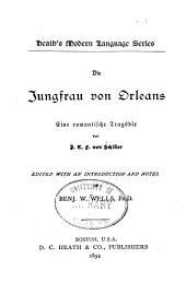 Die Jungfrau von Orleans: eine romantische tragèodie