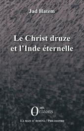Le Christ druze et l'Inde éternelle