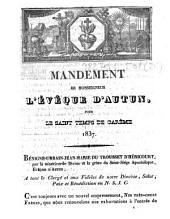 Mandement de Monseigneur l'évêque d'Autun, pour le saint temps de Carême 1837