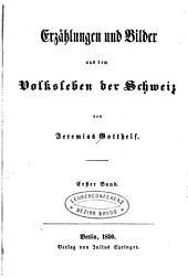 Erzählungen und Bilder aus dem Volksleben der Schweiz: Band 1