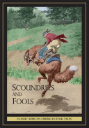 Scoundrels and Fools