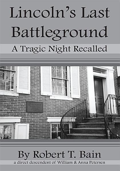 Download Lincoln s Last Battleground Book