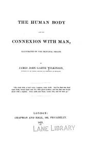 The Human body and its connexion with man