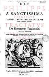 R.P.F. Philippi, de Sanctissima Trinitate ... Tractatus de sacramento Poenitentiae