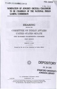 Nomination of Jonodev Osceola Chaudhuri to be Chairman of the National Indian Gaming Commission Book