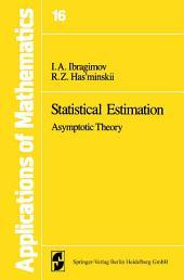 Statistical Estimation: Asymptotic Theory