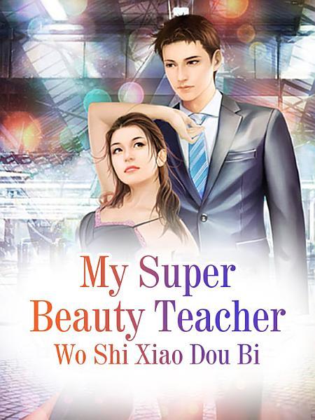My Super Beauty Teacher