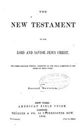 The New Testament ...: The Common English Version