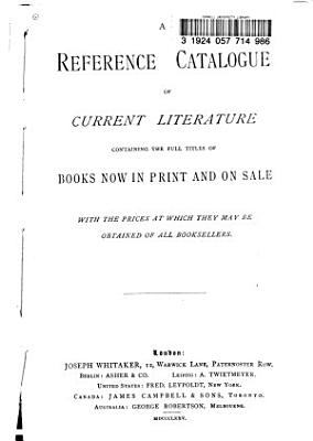 The Reference Catalogue of Current Literature PDF