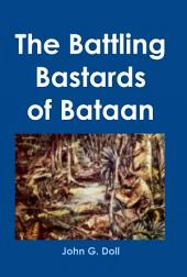 The Battling Bastards of Bataan