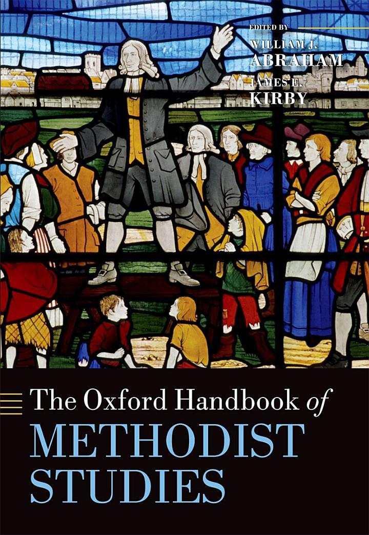 The Oxford Handbook of Methodist Studies
