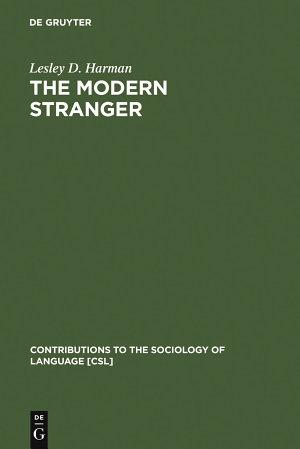 The Modern Stranger