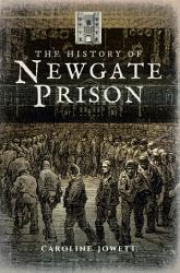 The History of Newgate Prison PDF