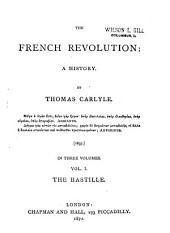 The French Revolution: A History, Volume 1