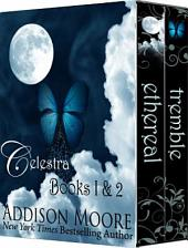 Celestra Box Set (Books 1-2)