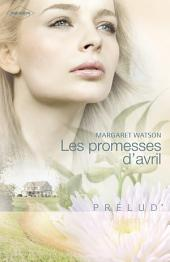 Les promesses d'avril (Harlequin Prélud')