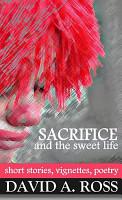 Sacrifice and the Sweet Life PDF