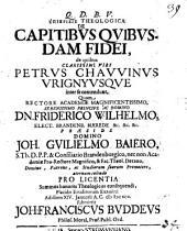 Epicrisis theol. de capitibus quibusdam fidei, de quibus clarissimi Viri P. Chauvinus Vrignyusque inter se contendunt