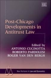 Post-Chicago Developments in Antitrust Law