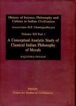A Conceptual-analytic Study of Classical Indian Philosophy of Morals