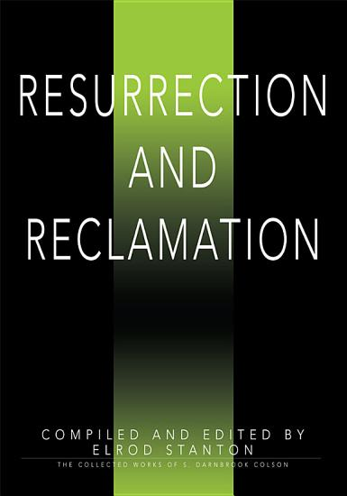 Resurrection and Reclamation PDF