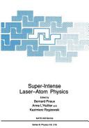 Super-Intense Laser—Atom Physics