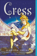 Cress  Book Three of the Lunar Chronicles PDF