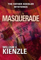 Masquerade: The Father Koesler Mysteries:, Book 12
