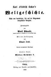 Karl Friedrich Becker's Weltgeschichte: Bände 5-6
