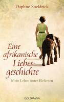 Eine afrikanische Liebesgeschichte PDF