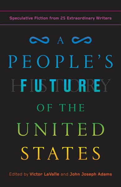 Download A People s Future of the United States Book