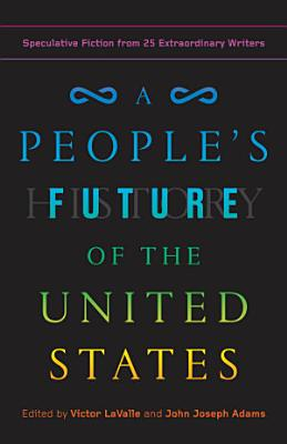 A People s Future of the United States