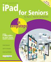 iPad for Seniors in easy steps, 4th edition: Covers iOS 8