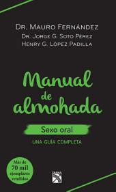 Manual de almohada sexo oral: Una guía completa