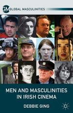 Men and Masculinities in Irish Cinema PDF