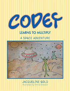 CODEY LEARNS TO MULTIPLY Book