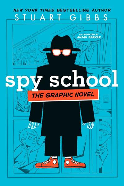 Download Spy School the Graphic Novel Book